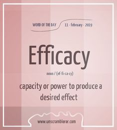 Efficacy Todays is: Efficacy Synonyms for this word areTodays is: Efficacy Synonyms for this word are Interesting English Words, Unusual Words, Weird Words, Rare Words, Unique Words, New Words, Cool Words, English Writing Skills, Book Writing Tips
