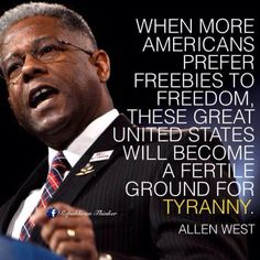 ALLEN WEST WOULD MAKE A GREAT PRESIDENT!