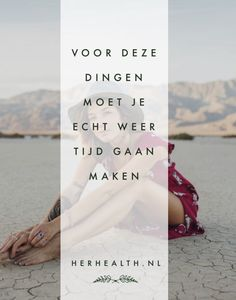 Het is het waard! Mind Body Soul, Body And Soul, Happy Thoughts, Make Me Happy, Mindfulness, No Time For Me, Healthy Life, Holding Hands, Blog