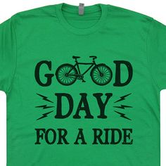 Good Day For a Ride Bicycle T Shirt Vintage Soft T by Shirtmandude