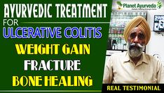 Dharampal Singh was a patient of and got treated with the from Planet Ayurveda. Because of Ulcerative colitis his calcium level was decreased and he met with a bone fracture for that, he has taken but his frequency of stool got aggravated. Bone Fracture, Ulcerative Colitis, Herbal Medicine, Ayurveda, Weight Gain, Herbalism, Healing, Stool