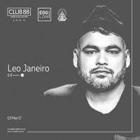 Leo Janeiro @ Club 88 March 03, 2017 Brazil de Club88oficial na SoundCloud