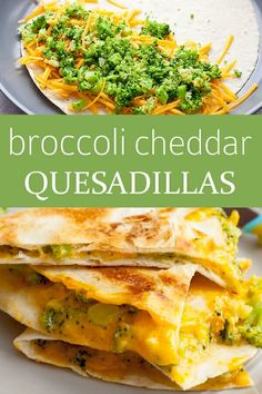 quesadilla recipes Broccoli and Cheddar Quesadillas! This broccoli and cheddar quesadilla may just make a believer out of your kidsand the spicy pico de gallo keeps it interesting for adventurous kids and adults alike. Veggie Quesadilla, Vegetarian Quesadilla, Recipe For Quesadillas, Healthy Quesadilla Recipes, Beef Quesadillas, Baby Food Recipes, Mexican Food Recipes, Vegetarian Recipes, Dinner Recipes
