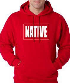 Hoodie NATIVE Hooded Sweatshirt Celebrity Fashion from $24.99 at xpressiontees.etsy.com   #ExpressionTees