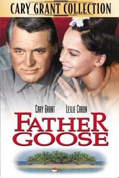 Father Goose! My all time favorite Cary Grant Movie!