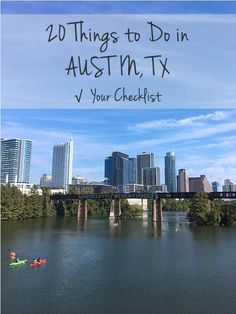 ++ 20 Things To Do in Austin, Texas – Have you done them all? ++