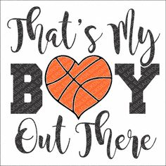 SVG, DXF, EPS Cut File, That's My Boy Out There, Basketball Svg,  Basketball Sayings Svg, Vinyl Decal Design, Svg Vector File, Svg Design by EagleRockDesigns on Etsy