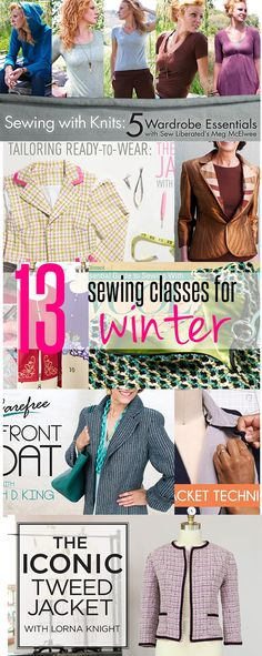 Get your sewing skills sharpened with 13 Sewing Classes for Winters. Learn to sew your own jackets and coats as well as learn to deal with knit wear.