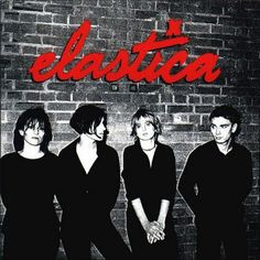 It is the debut studio album by English alternative rock band Elastica. The album was nominated for the Mercury Music Prize. By the end of 1995 it had sold approximately 1 million The Velvet Underground, Hounds Of Love, Abbey Road, Foo Fighters, Bob Dylan, Lps, Elvis Presley, Justine Frischmann, 1990s Music