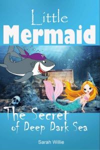 Kindle FREE Days:  Dec 21 – 23      ~~ The Little Mermaid: The Secret of Deep Dark Sea ~~ Little mermaid Misty's adventure with her best friend, the little cute dolphin, Sammy.