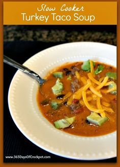 An easy and yummy weeknight meal...Turkey Taco Soup.  Top with avocados and cheese.   #crockpot #slowcooker #soup