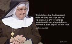 #WednesdayWisdom #Lent2015 #MotherAngelica #saints