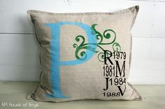 DIY Monogrammed pillow with children's initials and years of birth. Would be great for Mother's Day gifts.