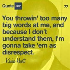 Kevin Hart Quotes You 2 2 - Bing Images