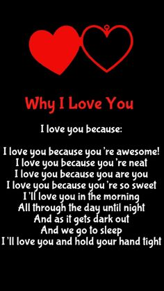 Why I Love You...