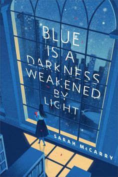 """Blue Is a Darkness Weakened by Light - Sarah McCarry ~ """"Theory of Colours"""" by Johann Wolfgang von Goethe Graphisches Design, Buch Design, Graphic Design, Flyer Design, Design Ideas, Book Cover Art, Book Cover Design, Book Art, Cover Books"""