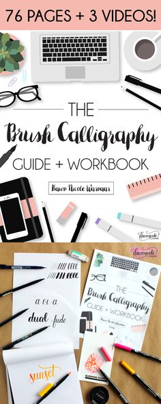 The Brush Calligraphy Guide + Workbook. Over 75 pages of instruction & practice sheets + 3 video lessons! | DawnNicoleDesigns.com