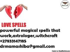 Are you looking for a powerful, Witch? Here is dr Mama shiba the Witch, after years of successful casts. She has all the experience needed to understand how she can help you with your unique situation. She analyses your situation and help you. Are you really looking for a s NO1 BLACK MAGIC EXPERT WITH POWERFUL LOVE SPELLS | +27833147185 dr. mama shiba spell caster who can sort all your problems? Tell her about your situation.  Revenge spells are cast very carefully in order to avoid any…