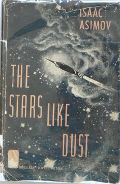 The Stars Like Dust by Issac Asimov Hard Bound First Edition Dust Jacket | eBay