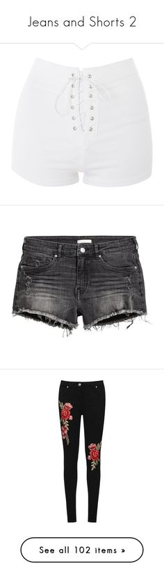 """""""Jeans and Shorts 2"""" by flamingsky ❤ liked on Polyvore featuring shorts, bottoms, short, topshop, white, topshop shorts, stretch shorts, lace up shorts, white short shorts and high waisted stretch shorts"""