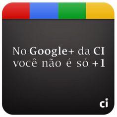 Circule a CI no Google Plus!