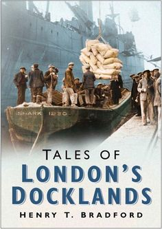 "Read ""Tales of London's Docklands"" by Henry Bradford available from Rakuten Kobo. Tales of London's Docklands is an anthology of true stories, drawn from Henry Bradford's personal experiences as a Regis. London Docklands, London History, Bradford, East Coast, True Stories, Old Things, Free Apps, Audiobooks, Ebooks"