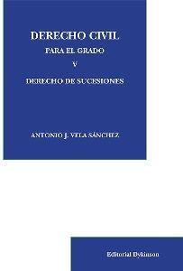 Derecho civil para el grado V : derecho de sucesiones