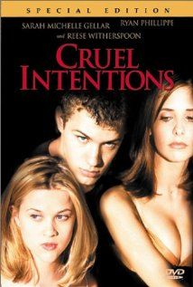 CRUEL INTENTIONS.  Director: Roger Kumble.  Year: 1999.  Cast: Sarah Michelle Gellar, Ryan Phillippe, Reese Witherspoon, Selma Blair