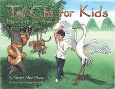 Tai Chi for Kids: Move with the Animals by Stuart Alve Olson Hardcover Book (Eng Tai Chi Chuan, Tai Chi Qigong, Tai Chi Movements, Mindfulness For Kids, Mindfulness Activities, Kids Moves, Early Reading, Thing 1, Colorful Artwork