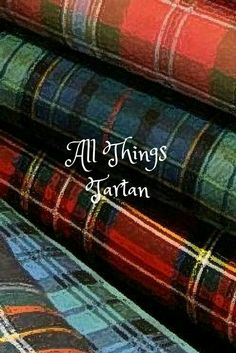 ☛All Things Tartan☚⊰✿ tartan & plaid . X ღɱɧღ