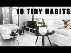 10 Tidy Habits That Will Change Your Life - YouTube