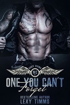 One You Can't Forget: Motorcycle Club Romance (Hades' Spawn Motorcycle Club Series Book - Kindle edition by Lexy Timms,Contemporary Romance Kindle eBooks Books To Read, My Books, Book Review Blogs, Thing 1, World Of Books, Free Kindle Books, Romance Novels, Book 1, King Book