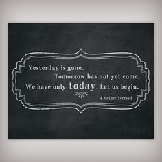 Mother Teresa Quote We have only today  let us by BuhbayQuotes, $7.25