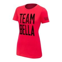 "The Bella Twins ""Team Bella"" Women's Authentic T-Shirt"