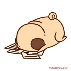 A-almost… weekend… Hang in there pootie pals! Cute Animal Drawings, Kawaii Drawings, Cute Drawings, Pug Cartoon, Funny Animals, Cute Animals, Animals Dog, Pug Pictures, Dog Photos