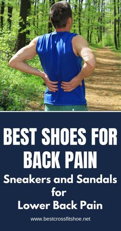 Do you suffer from back pain and want to know what shoes you should be wearing? Check out our top picks for shoes for back pain to get some relief. Crossfit Gear, Crossfit Shoes, Workout Shoes, Best Walking Shoes, Best Running Shoes, Running Tips, Lumbar Pain, Best Sneakers, Shoes Sneakers