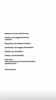 Quotes Rindu, Message Quotes, Reminder Quotes, Text Quotes, People Quotes, Mood Quotes, Life Quotes, Self Love Quotes, Strong Quotes