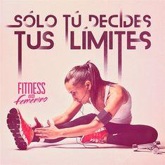 Sólo tú decides tus límites. Fitness en Femenino