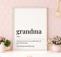 Grandma Definition Printable Art, Grandma Gift, Grandma Print, Mothers Day Print, Grandma Quote Prints, Grandma Present *Instant Download* Printing Websites, Online Printing, Presents For Mom, Gifts For Mom, Home Wall Art, Nursery Wall Art, Quote Prints, Wall Art Prints, Shopping