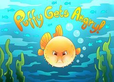Puffy Gets Angry: a Unique Children's Book about Anger Management First Time Grandma, Angry Child, Writing Pictures, Mother Teach, Working With Children, Anger Management, One And Other, S Pic, Writing A Book