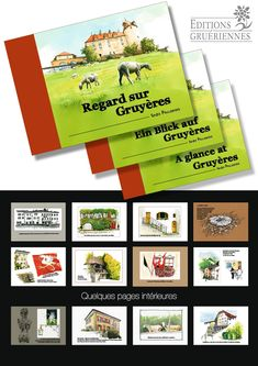 Regard sur #Gruyères - #éditions #gruériennes. Un #livre #Carnetdevoyages #Illustré avec des #dessins #aquarelles #croquis et #photos. En Anglais, Français, Allemand Photos, Illustrations, Artist, Painting, Sketch, Water Colors, German Language, English People, Travel