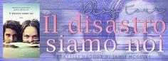 Romance and Fantasy for Cosmopolitan Girls: Blog Tour: IL DISASTRO SIAMO NOI di Jamie McGuire