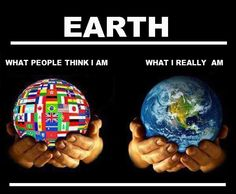 EARTH:  WHAT I REALLY AM