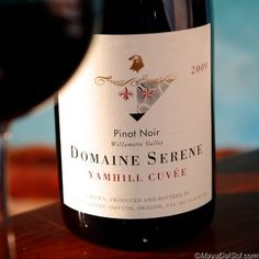 """wine of the week   pinot noir DOMAINE SERENE """"YAMHILL CUVEE"""" willamette  valley, oregon · 2009"""