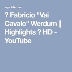 "♦ Fabricio ""Vai Cavalo"" Werdum || Highlights ♦ HD - YouTube"