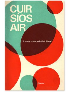 Cor Klaasen: Vintage Irish Graphic Design. Book cover for Cuir Síos Air (which means 'describe' in English)