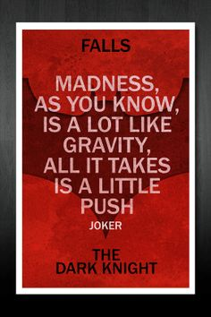 (Image from: The Dark Knight Quote Movie Poster  by designbynickmorrison, $12.99 http://www.etsy.com/listing/103366947/the-dark-knight-quote-movie-poster?utm_source=Pinterest&utm_medium=PageTools&utm_campaign=Share)