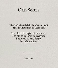 Old souls | quotes | follow @sophieeleana