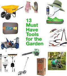 Because its always good to be prepared ~ 13 Must Have Tools for the Garden #Spring #Garden