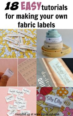 Fabric For Sewing 18 Easy tutorials for making your own fabric labels at home. Click through to… - 18 easy tutorials for making your own fabric labels listed in this post. Making fabric labels for clothing, quilts or other handmade items is really easy. Diy Sewing Projects, Sewing Hacks, Sewing Tutorials, Sewing Crafts, Sewing Patterns, Sewing Tips, Sewing Ideas, Craft Tutorials, Diy Crafts